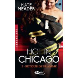 Hot in Chicago 2 Retour de flamme