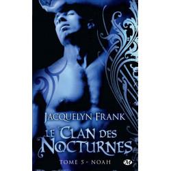 Le Clan des Nocturnes 5 Noah