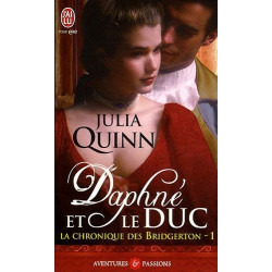 La chronique des Bridgerton  1 : Daphné et le duc